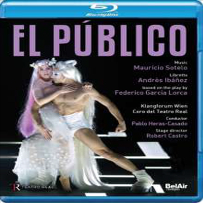 소테로: 오페라 '청중' (Sotelo: Opera 'El Publico') (한글자막)(Blu-ray) (2016) - Pablo Heras-Casado