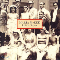Maria Mckee - Life Is Sweet