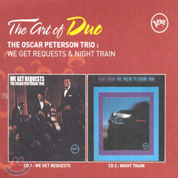 The Art Of Duo: Oscar Peterson Trio - We Get Requests / Night Train