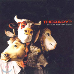 Therapy? - Suicide Pact: You First