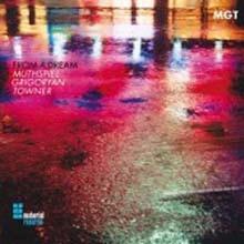 Wolfgang Muthspiel & Slava Grigoryan & Ralph Towner - From A Dream