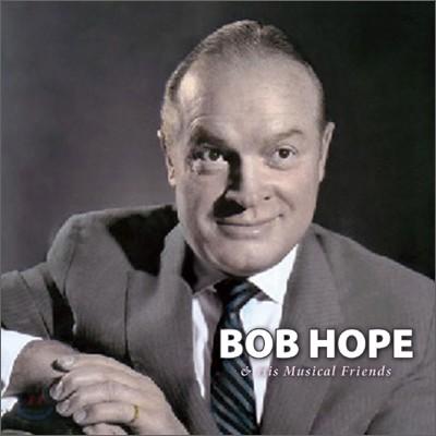 Bob Hope - Bob Hope & His Musical Friends: Best