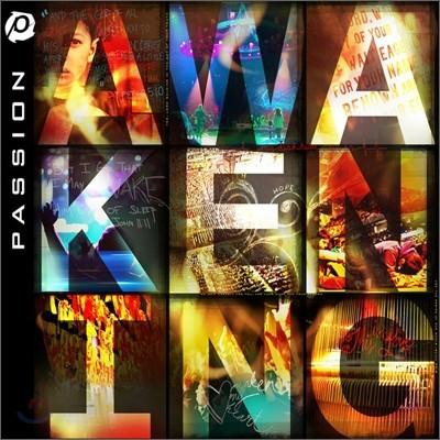 Passion - Passion 2010 : Awakening