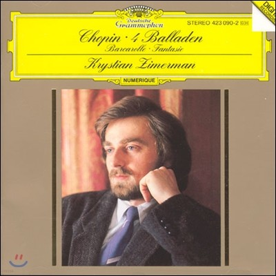 Krystian Zimerman 쇼팽 : 발라드 전곡, 뱃노래 (Chopin : 4 BalladesㆍBarcarolleㆍFantasie)