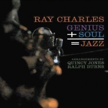 Ray Charles - Genius + Soul = Jazz (50th Anniversary Edition)