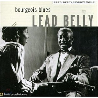 Lead Belly - The Bourgeois Blues: The Lead Belly Legacy, Volume 2