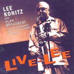 Lee Konitz with Alan Broadbent (리 코니츠, 알란 브로드벤트) - Live-Lee (라이브 리: 2000년 LA 재즈 베이커리 공연)