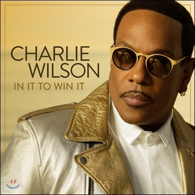 Charlie Wilson (찰리 윌슨) - In It To Win It