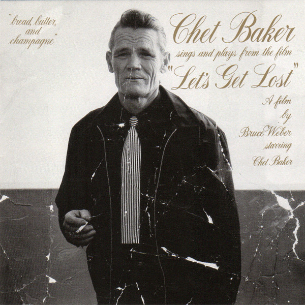Chet Baker - Sings And Plays From The Film 'Let's Get Lost' (US 수입/ 초반)
