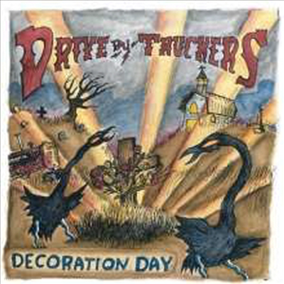 Drive-By Truckers - Decoration Day (180g 2LP)