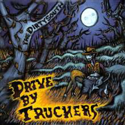 Drive-By Truckers - The Dirty South (180g 2LP)