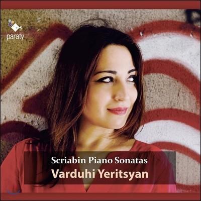 Varduhi Yeritsyan 스크리아빈: 피아노 소나타 1-10번 (Scriabin: Piano Sonatas) 바르두히 에리치안