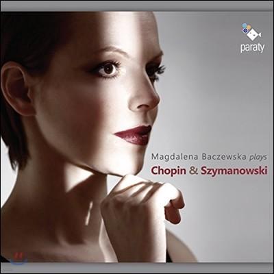 Magdalena Baczewska 막달레나 바체프스카가 연주하는 쇼팽 & 시마노프스키: 전주곡, 발라드, 마주르카 외 (Plays Chopin & Szymanowski: Preludes, Mazurkas)