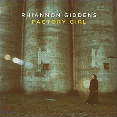 Rhiannon Giddens (리애넌 기든스) - Factory Girl
