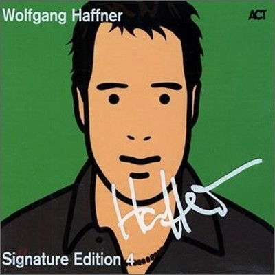 Wolfgang Haffner - Signature Edition Vol.4