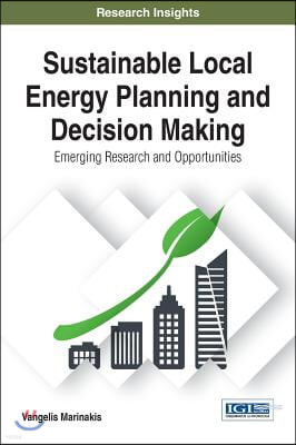 Sustainable Local Energy Planning and Decision Making