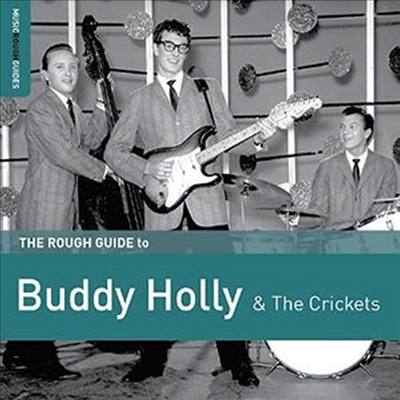 Buddy Holly - The Rough Guide To Buddy Holly & The Crickets