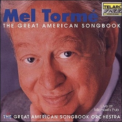 Mel Torme (멜 토메) - The Great American Songbook: Live At Michael's Pub