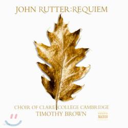 Choir of Clare College Cambridge 존 루터 : 레퀴엠 (John Rutter: Requiem)