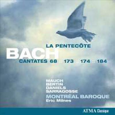 바흐: 칸타타 68, 173, 174, 184번 (Bach: Kantaten BWV 68,173,174,184 - Cantatas For Pentacost) - Eric Milnes