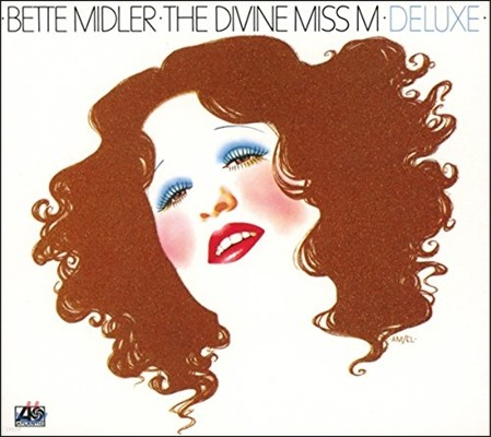 Bette Midler (베트 미들러) - 데뷔 앨범 The Divine Miss M [Deluxe Edition]