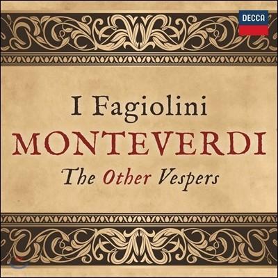 I Fagiolini 베스페레 - 몬테베르디와 또다른 저녁기도 (Monteverdi: The Other Vespers) 이 파지올리니