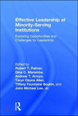 Effective Leadership at Minority-Serving Institutions