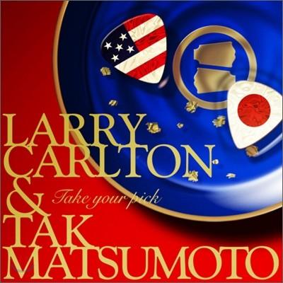 Larry Carlton & Tak Matsumoto - Take Your Pick