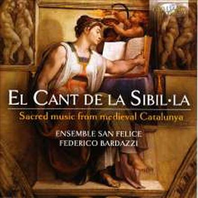 시빌라의 노래 - 중세 카탈루냐의 종교 음악 (El Cant De La Sibilla - Sacred Music From Medieval Catalunya) - Federico Bardazzi