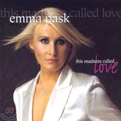 Emma Pask - This Madness Called Love