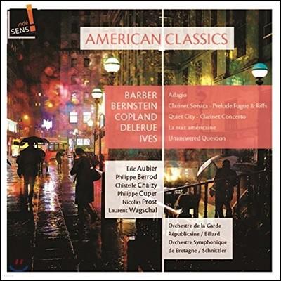 Eric Aubier / Nicolas Prost 어메리칸 클래식스 - 들르뤼 / 코플랜드 / 번스타인 / 아이브스 / 바버: 관악곡들  (American Classics - Barber, Copland, Bernstein, Delerue, Ives)