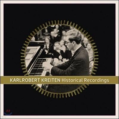 Karlrobert Kreiten 칼로베르트 크라이텐 히스토리컬 레코딩 (Historical Recordings)
