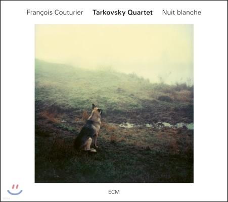 Francois Couturier & Tarkovsky Quartet (프랑수아 쿠투리에, 타르코프스키 쿼텟) - Nuit Blanche (백야)
