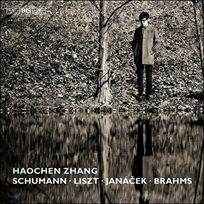 Haochen Zhang 하오첸 창이 연주하는 슈만 / 리스트 / 야나첵 / 브람스: 피아노 작품집 (Schumann / Liszt / Janacek / Brahms: Piano Works)