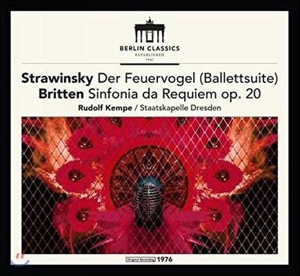 Rudolf Kempe 스트라빈스키: 불새 모음곡 / 브리튼: 레퀴엠 신포니아 (Stravinsky: The Firebird Suite / Britten: Sinfonia da Requiem Op.20) 루돌프 켐페, 슈타츠카펠레 드레스덴