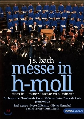 John Nelson / Paul Agnew 바흐: 미사 B단조 (J.S. Bach: Mass in B Minor) 폴 애그뉴, 조이스 디도나토, 존 넬슨