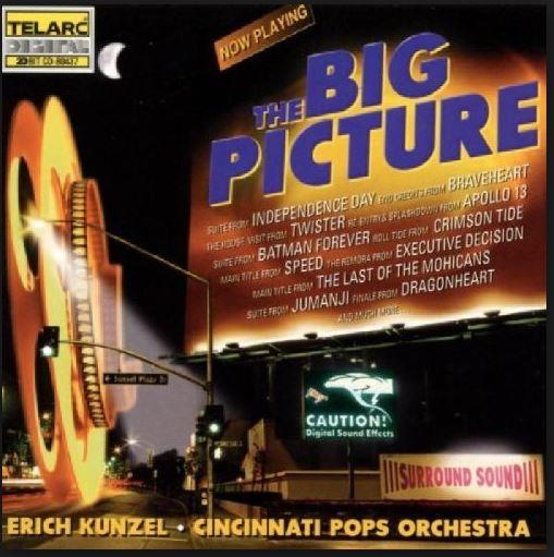 The Big Picture - Erich Kunzel,Cincinnati Pops Orchestra