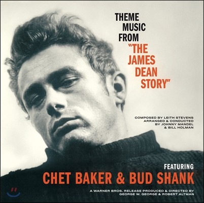 Chet Baker & Bud Shank 쳇 베이커 & 버드 쉥크 - 제임스 딘 이야기 영화음악 (Theme Music From The James Dean Story OST) [LP]