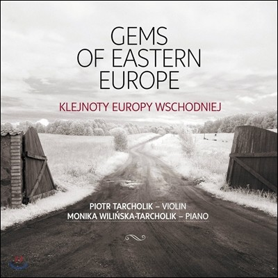 Piotr Tarcholik 동유럽의 보석 - 프로코피에프: 바이올린 소나타 2번 / 바르톡: 광시곡 1번 / 시마노프스키: 녹턴과 타란텔라 (Gems Of Eastern Europe - Prokofiev / Bartok / Szymanowski) 피오트르 타르홀리크