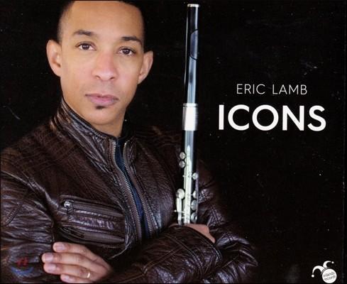 Eric Lamb 아이콘 - 드뷔시 / 오네거 / 바흐 / 쿠르탁: 무반주 플루트 독주곡 (Icons - Debussy / Honegger / J.S. Bach / Kurtag: Works for Flute Solo) 에릭 램