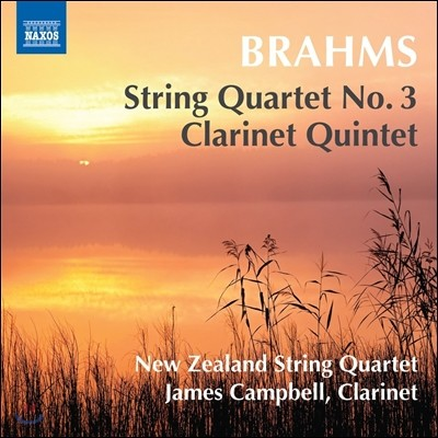 New Zealand String Quartet 브람스: 현악 사중주 3번, 클라리넷 5중주 (Brahms: String Quartet Op.67, Clarinet Quintet Op.115) 제임스 캠벨, 뉴질랜드 스트링 콰르텟