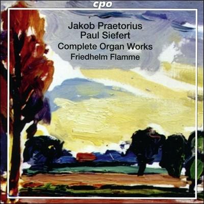 Friedhelm Flamme 야코프 프레토리우스 / 코르트캄프 / 지페르트: 오르간 작품 전집 (Jakob Praetorius / Kortkamp / Paul Siefert: Complete Organ Works) 프리드헬름 플람메