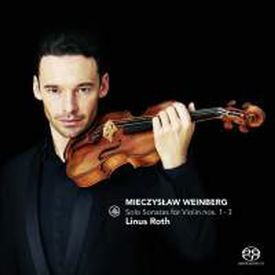 바인베르크: 무반주 바이올린 소나타 1번 - 3번 (Weinberg: Sonatas for Violin Solo Nos.1 - 3) (SACD Hybrid) - Linus Roth