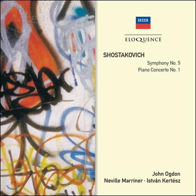 Istvan Kertesz / Neville Marriner 쇼스타코비치: 교향곡 5번, 피아노 협주곡 1번 (Shostakovich: Symphony Op.47, Piano & Trumpet Concerto Op.35) 이스트반 케르테즈, 네빌 마리너, 존 오그던