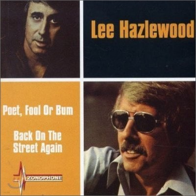 Lee Hazlewood - Poet, Fool Or Bum + Back On The Street Again