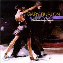 Gary Burton - Libertango: The Music Of Astor Piazzolla