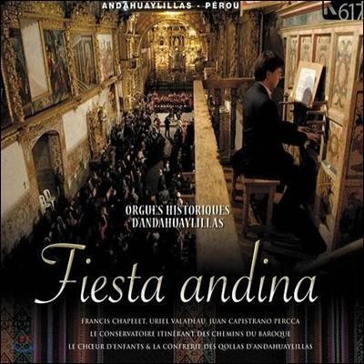 Uriel Valadeau 피에스타 안디나 - 안다우아이리야스의 오르간 음악 역사 `페루` (Orgues Histroiques Dandahuaylillas)