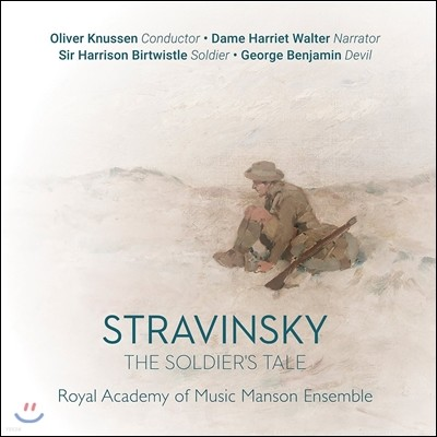 Oliver Knussen 스트라빈스키: 병사의 이야기 (Stravinsky: The Soldier's Tale) 올리버 너센, 로열 아카데미 오브 뮤직 메이슨 앙상블