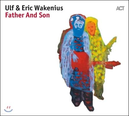 Ulf & Eric Wakenius (울프 & 에릭 바케니우스) - Father And Son