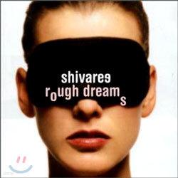 Shivaree - Rough Dreams